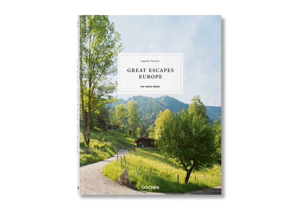 Great Escapes: Europe. The Hotel Book.